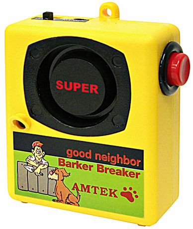 Super Good Neighbor Barker Breaker
